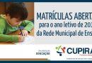 Matrículas da rede municipal  de ensino estão abertas