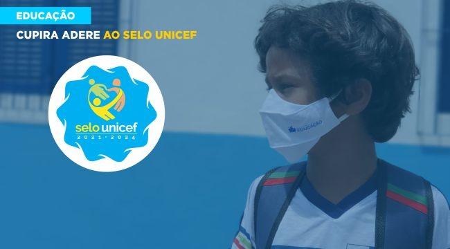 Cupira adere ao Selo Unicef e avança na melhoria de indicadores sociais e inclusivos