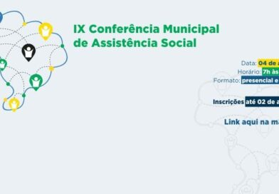 Participe da IX Conferência Municipal de Assistência Social