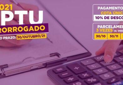 IPTU 2021 é prorrogado e pagamento até 30 de outubro